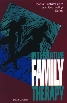 Integrative Family Therapy - Olsen, David C, and Olson, David