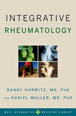 Integrative Rheumatology - Horwitz, Randy