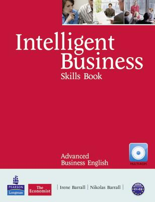 Intelligent Business Advanced Skills Book/CD-ROM Pack - Barrall, Irene, and Barrall, Nik