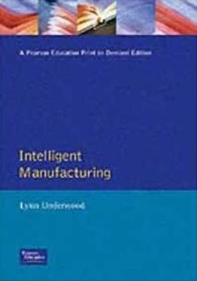 Intelligent Manufacturing - Underwood, Lynn