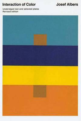 Interaction of Color: Revised Edition - Albers, Josef