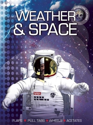 Interactive Explorer: Weather and Space - Young, Helen, and Oxlade, Chris