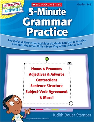Interactive Whiteboard Activities on CD: 5-Minute Grammar Practice: 180 Quick & Motivating Activities Students Can Use to Practice Essential Grammar Skills--Every Day of the School Year - Stamper, Judith Bauer