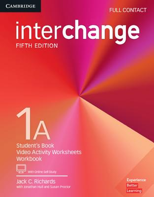 Interchange Level 1A Full Contact with Online Self-Study - Richards, Jack C., and Hull, Jonathan, and Proctor, Susan