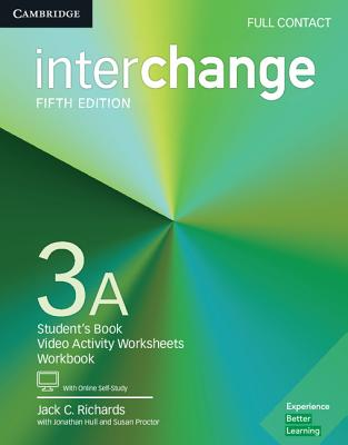 Interchange Level 3A Full Contact with Online Self-Study - Richards, Jack C., and Hull, Jonathan, and Proctor, Susan