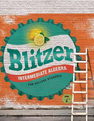 Intermediate Algebra for College Students - Blitzer, Robert F.