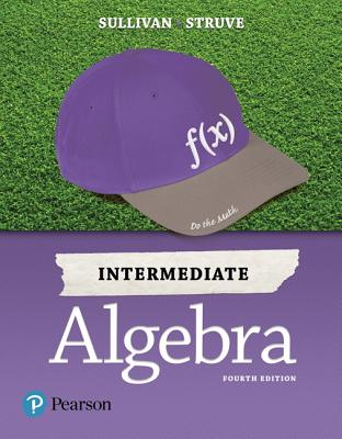 Intermediate algebra book by sullivan 10 available editions intermediate algebra sullivan michael iii and struve katherine r fandeluxe Choice Image