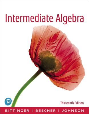 Intermediate Algebra - Bittinger, Marvin L, and Beecher, Judith A, and Johnson, Barbara L