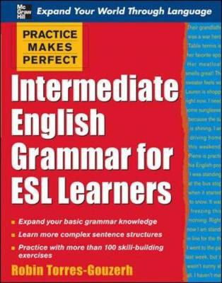 Intermediate English Grammar for ESL Learners - Robin, Torres-Gouzerh