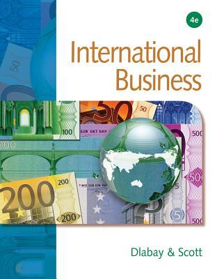 International Business - Dlabay, Les, and Scott, Jim, and Scott, James Calvert