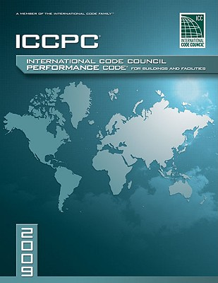 International Code Coouncil Performance Code for Buildings and Facilities - International Code Council (Creator)