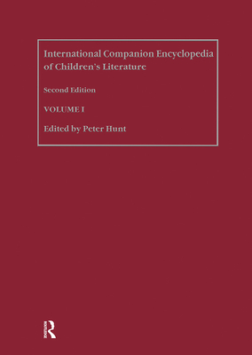 International Companion Encyclopedia of Children's Literature - Hunt, Peter
