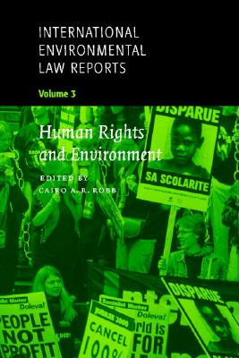 International Environmental Law Reports - Robb, Cairo A R (Editor)
