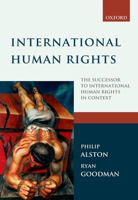 International Human Rights - Alston, Philip, and Goodman, Ryan