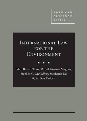 International Law for the Environment - Weiss, Edith, and Magraw, Daniel, and McCaffrey, Stephen