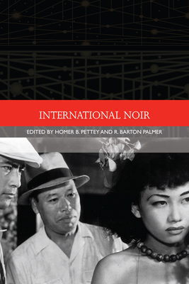 International Noir - Pettey, Homer B (Editor)