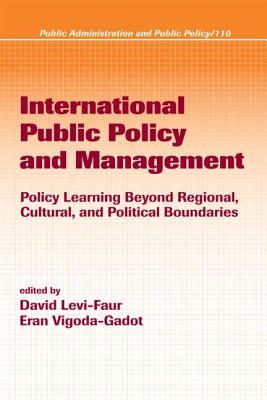 International Public Policy and Management - Vigoda-Gadot, Eran