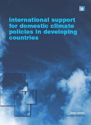 International Support for Domestic Climate Policies in Developing Countries - Neuhoff, Karsten M