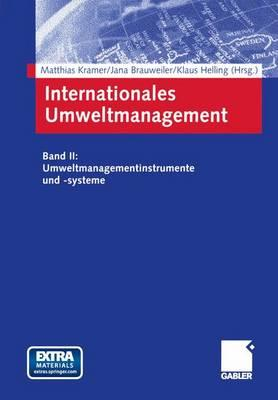 Internationales Umweltmanagement - Kramer, Matthias (Editor), and Brauweiler, Jana (Editor), and Helling, Klaus (Editor)