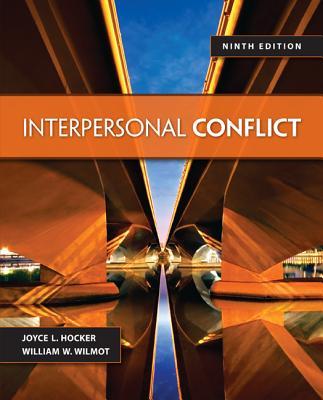 Interpersonal Conflict - Wilmot, William W, Professor