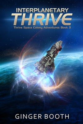 Interplanetary Thrive - Booth, Ginger