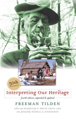 Interpreting Our Heritage - Tilden, Freeman