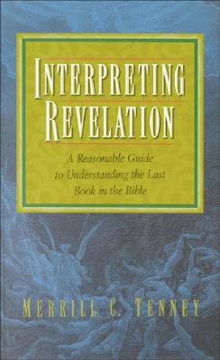 Interpreting Revelation - Tenney, Merrill C