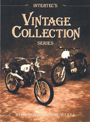 Intertec's Vintage Collection Series: Two-Stroke Motorcycles - Haynes Manuals Inc
