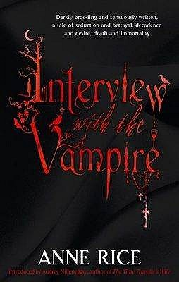 Interview With The Vampire: Number 1 in series - Rice, Anne