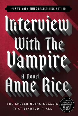 Interview with the Vampire - Rice, Anne