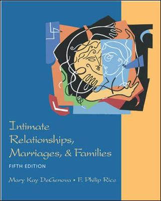Intimate Relationships, Marriages, and Families - Degenova, Mary Kay