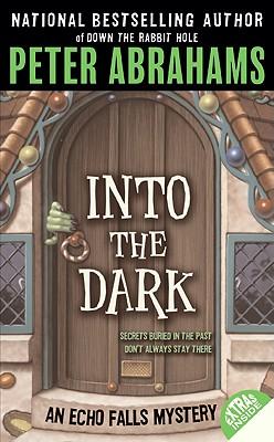 Into the Dark - Abrahams, Peter