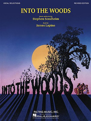 Into the Woods - Vocal Selections - Sondheim, Stephen (Composer), and Lapine, James