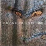 Into the Woodwork - Steve Swallow Quintet