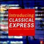 Introducing Classical Express