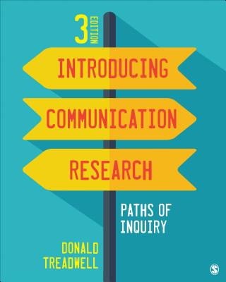 Introducing communication research paths of inquiry book by donald introducing communication research paths of inquiry treadwell donald f fandeluxe Gallery