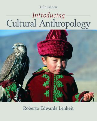 Introducing Cultural Anthropology - Lenkeit, Roberta Edwards