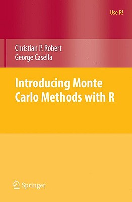 Introducing Monte Carlo Methods with R - Robert, Christian, and Casella, George