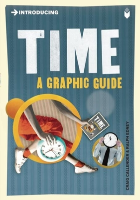 Introducing Time: A Graphic Guide - Callender, Craig