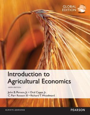 Introduction to Agricultural Economics - Penson, John B., and Capps, Oral, and Rosson, C. Parr
