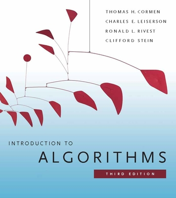 Introduction to Algorithms, Third Edition - Cormen, Thomas H, and Leiserson, Charles E, and Rivest, Ronald L