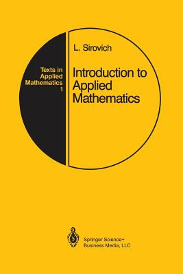 Introduction to Applied Mathematics - Sirovich, Lawrence