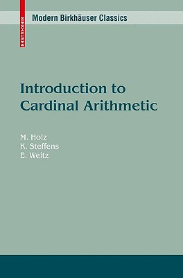 Introduction to Cardinal Arithmetic - Holz, Michael, and Steffens, Karsten, and Weitz, E