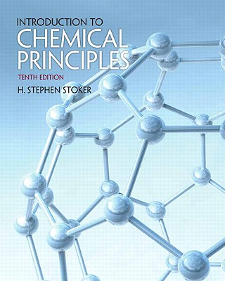 Introduction to Chemical Principles - Stoker, H Stephen