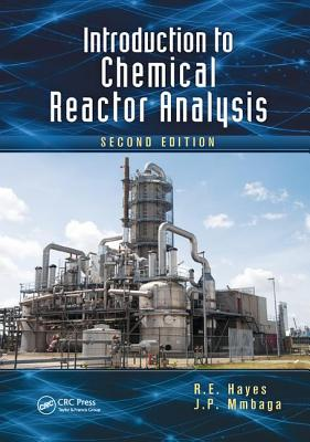 Introduction to Chemical Reactor Analysis, Second Edition - Hayes, R.E.