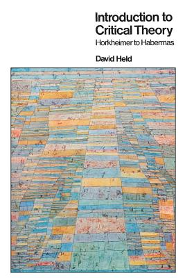 Introduction to Critical Theory - Held, David