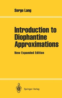Introduction to Diophantine Approximations: New Expanded Edition - Lang, Serge