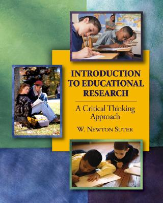 introduction to educational research a critical thinking approach 2006 Research from the center for critical thinking on critical thinking and educational of published research citing our approach to critical.