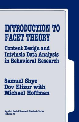 Introduction to Facet Theory - Shye, Samuel, and Elizur, Dov