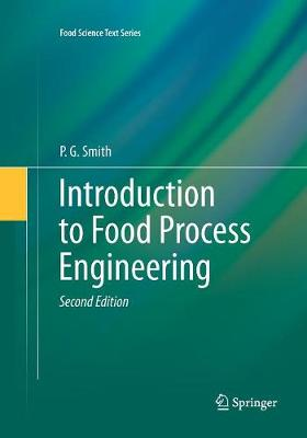 Introduction to Food Process Engineering - Smith, P G